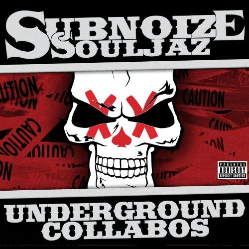 Subnoize Souljaz: Subnoize Souljaz - Underground Collabos (Audio CD)