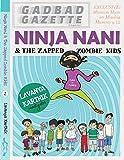 Ninja Nani and the Zapped Zombie Kids