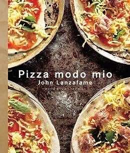 Pizza Modo Mio par [Lanzafame, John]