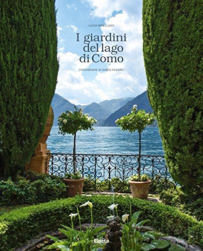 I giardini del lago di Como. Ediz. illustrata