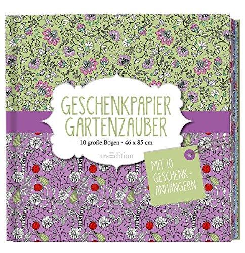 Geschenkpapier Gartenzauber: 10 große Bögen / 46 x 85,5 cm (Geschenkpapier-Buch)
