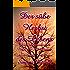 Der süße Herbst des Lebens: Aus dem ereignisreichen Leben einer Altenpflegerin (Starke Frauen)