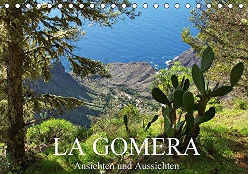 La Gomera - Ansichten und Aussichten (Tischkalender 2018 DIN A5 quer): Eine bunte Tour mit dreizehn Stationen über die zweitkleinste Insel der Kanaren (Monatskalender, 14 Seiten ) (CALVENDO Orte)