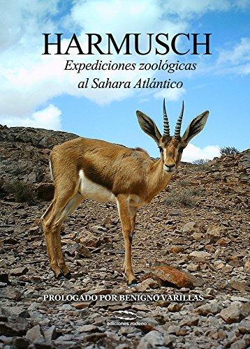 Harmusch: Expediciones zoológicas al Sahara occidental por Ignacio Ruiz Aceituno