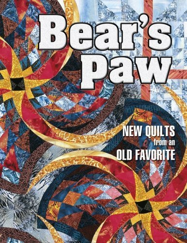 Bears Paw: New Quilts from an Old Favorite by Unknown(2001-04-01) -