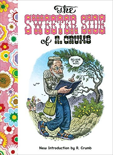 The Sweeter Side of R. Crumb by R. Crumb (2010-11-01)