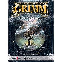 El legado de los Grimm (Literatura Mágica)