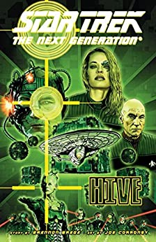 Star Trek: The Next Generation - Hive by [Braga, Brandon, Matalas, Terry]