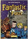 The little book of the Fantastic Four. Ediz. multilingue