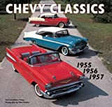 Chevy Classics: 1955 1956 1957 by Anthony Young (2012-04-04)