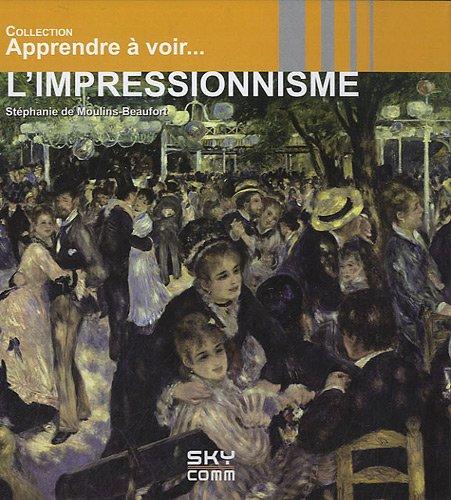 L'impressionnisme par Stéphanie de Moulins-Beaufort