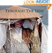#7: Through the Lens: National Geographic Greatest Photographs (National Geographic Collectors Series)