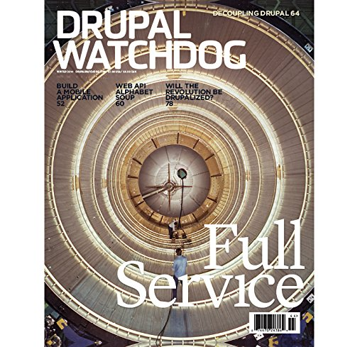 Portada del libro Drupal Watchdog Magazine: Drupal As a Services Platform, Winter 2014