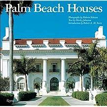 Palm Beach Houses (Rizzoli Classics)