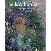 Beds and Borders: Simple Projects for the Weekend Gardener