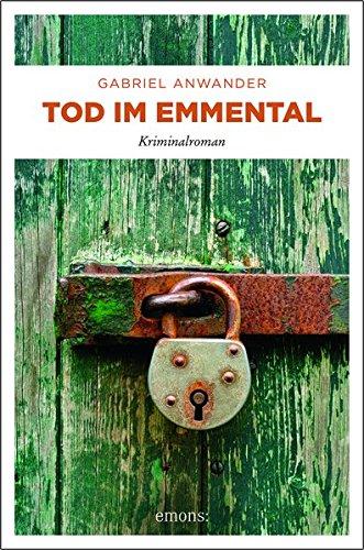 Anwander, Gabriel: Tod im Emmental