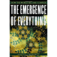 The Emergence of Everything: How the World Became Complex (English Edition)