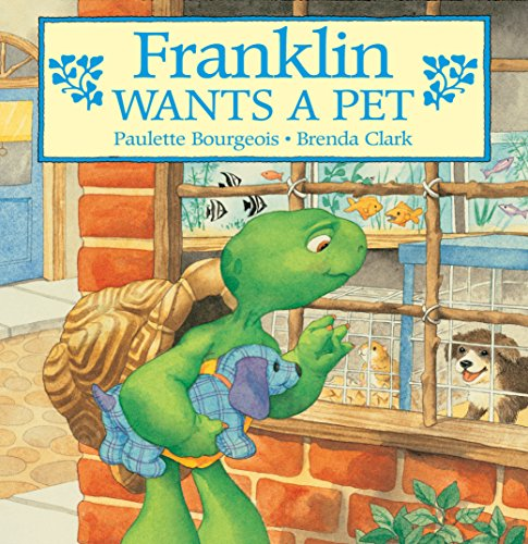 Franklin Wants a Pet (Classic Franklin Stories Book 8) (English Edition)