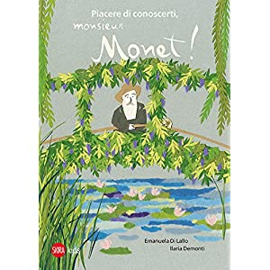 Piacere di conoscerti, Monsieur Monet!