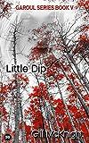 Little Dip (Garoul Book 5) (English Edition)