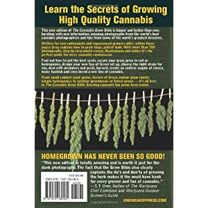 The Cannabis Grow Bible: The Definitive Guide to Growing Marijuana for Recreational a