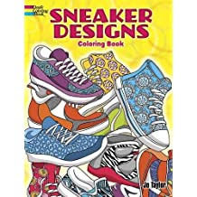 Sneaker Designs Coloring Book (Dover Coloring Books)