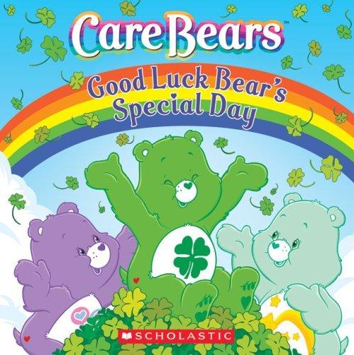Good Luck Bear's Special Day (Care Bears) by Sonia Sander (Bear Good Luck)