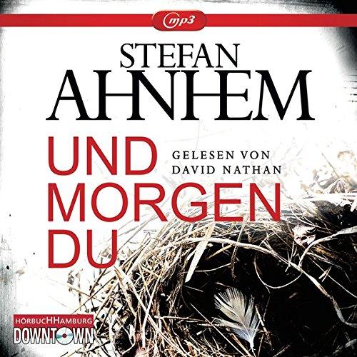 Und morgen du: 2 CDs (Ein Fabian-Risk-Krimi, Band 1): Alle Infos bei Amazon