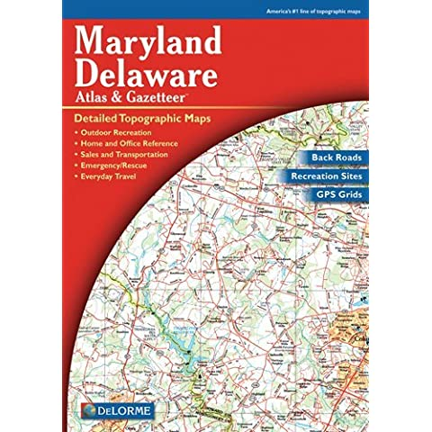 Maryland/Delaware Atlas & Gazetteer by Delorme (2004-05-01)