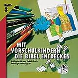 Mit Vorschulkindern die Bibel entdecken CD-ROM3