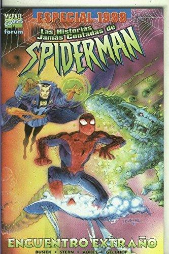 Las historias jamas contadas de Spiderman especial 1999: Encuentro extraño