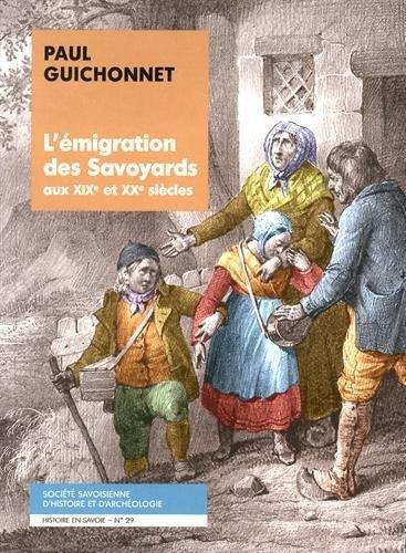 L'émigration des Savoyards aux XIXe et XXe siècles