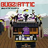Songtexte von Bugz in the Attic - Back in the Doghouse