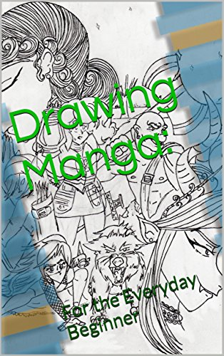 Drawing Manga: For the Everyday Beginner (Fantasy Book 1) (English ...