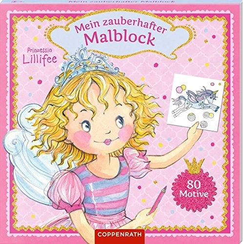 Prinzessin Lillifee: Mein zauberhafter Malblock: 80 Motive