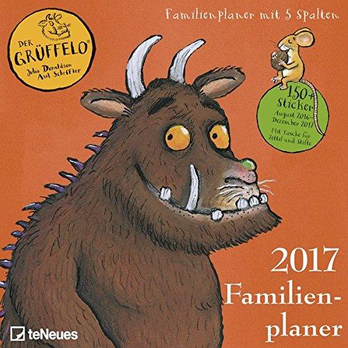 Der Grüffelo 2017 - Kinderkalender, Familienplaner mit 6 Spalten und Stickern, 17-Monate - 30 x 30 cm