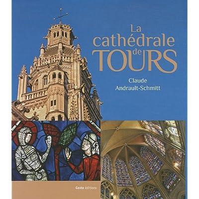 La cathédrale de Tours