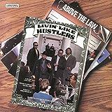 Livin' Like Hustlers [Vinyl LP]