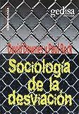 Sociología de la desviación (Serie Criminología)