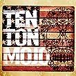 Ten Ton Mojo [Explicit]