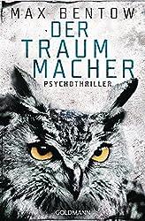 Der Traummacher: Ein Fall für Nils Trojan 6 - Psychothriller (Kommissar Nils Trojan)