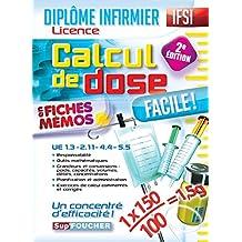 Calcul de dose facile - Diplôme d'état infirmier - IFSI - 2e édition