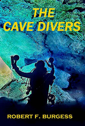 THE CAVE DIVERS (English Edition)