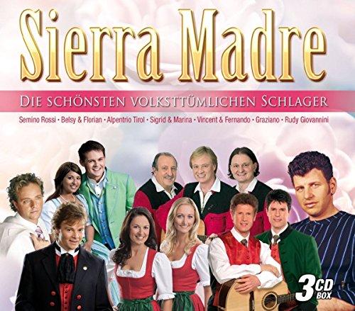 Sierry Madre-die Schönsten Volkstümlichen Schlager
