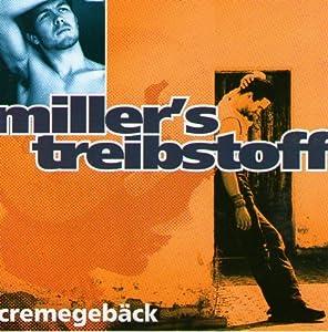Miller's Treibstoff