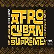 Afro-Cuban Supreme (feat. Eliel Lazo & Jason Marsalis)