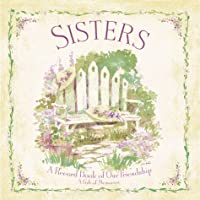 Sisters: A Record Book of Our Friendshi- a Gift of Memories with Other