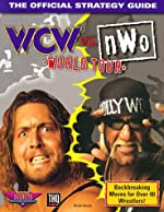 Wcw Vs. Nwo World Tour - The Official Strategy Guide de B. Boyle