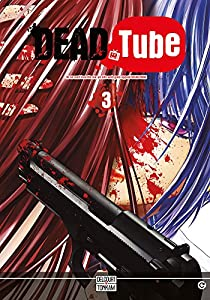 Dead tube Edition simple Tome 3