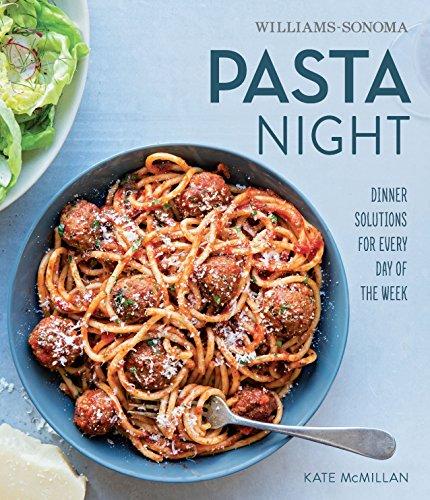 Pasta Night (Williams-Sonoma) Williams-sonoma Pasta
